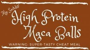 Mia's High-Protein Maca Balls